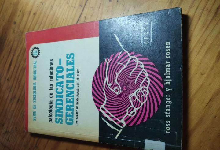 Psicología de las relaciones sindicato-gerenciales - serie
