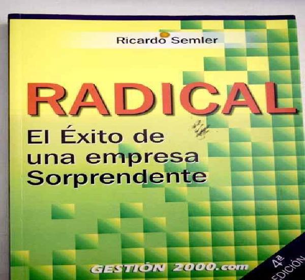 Radical: el éxito de una empresa sorprendente