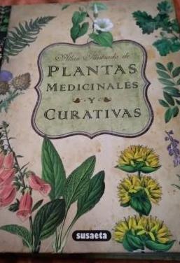 Atlas ilustrado plantas medicinales y curativas