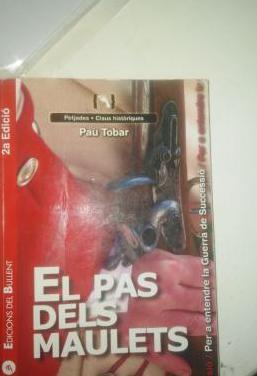 """Llibre """"el pas del maulets"""""""