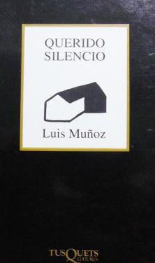 Luis muñoz: querido silencio