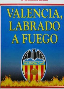 Valencia, labrado a fuego