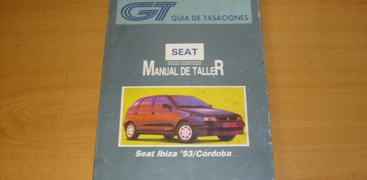 Manual taller guía tasaciones seat ibiza córdoba 1994