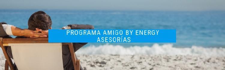 Nuevo programa amigo by energy asesorías gana dinero toda