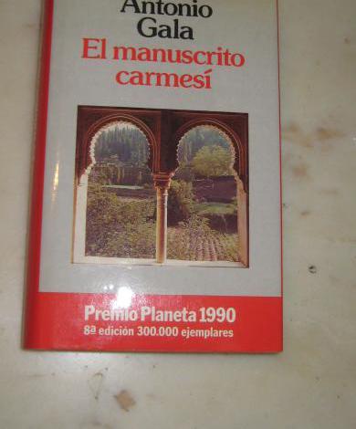 PREMIO PLANETA EL MANUSCRITO CARMESÍ De Antonio Gala.