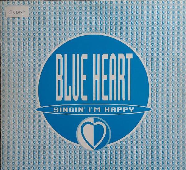 BLUE HEARTH - SINGI' I'M HAPPY