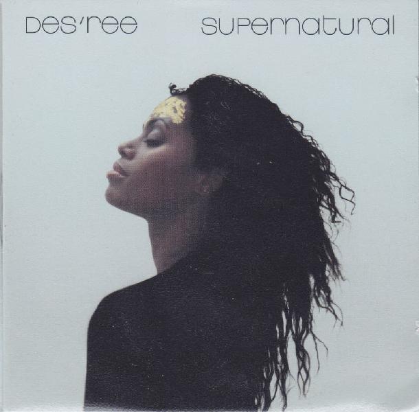 Cd des'ree - supernatural