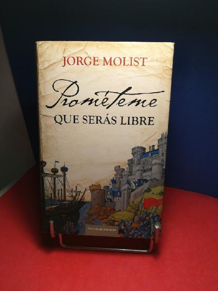 Jorge molist/ prométeme que serás libre