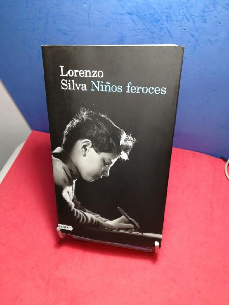 Lorenzo silva/ niños feroces