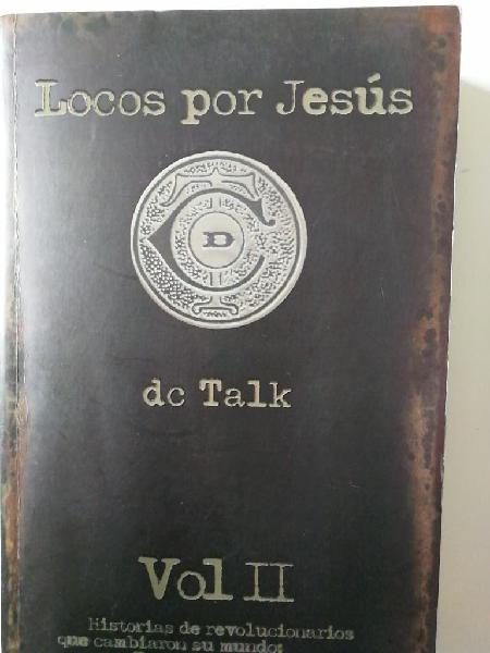 Locos por jesús, dc talk
