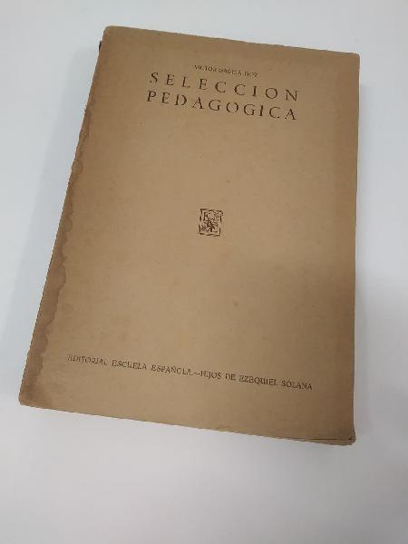 Selección pedagógica 1948 ed. escuela española