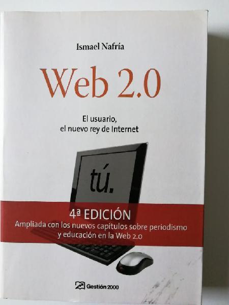 Web 2.0 el usuario, el nuevo rey de internet