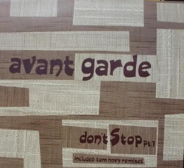 Avant garde - don't stop includes tom novy remixes maxi