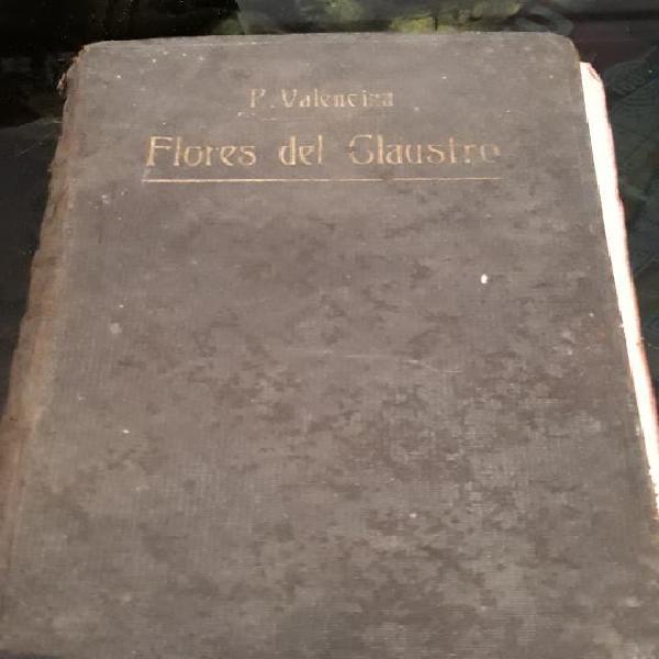 Flores del claustro y arrullos de paloma libro.