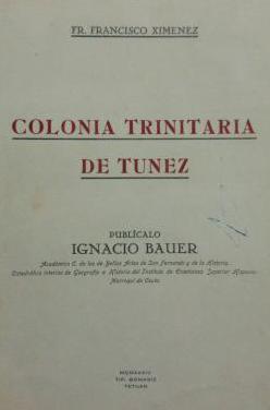 Colonia trinitaria de tunez. edicion limitada.