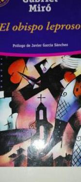 El obispo leproso de gabriel miro