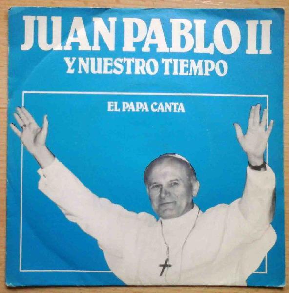 Juan pablo ii y nuestro tiempo - el papa canta