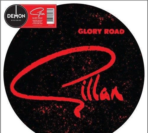 Gillan - glory road - picture disc