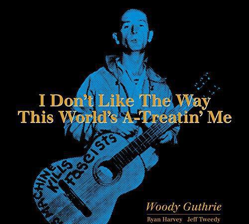 Guthrie woody - i dont like the way this worl