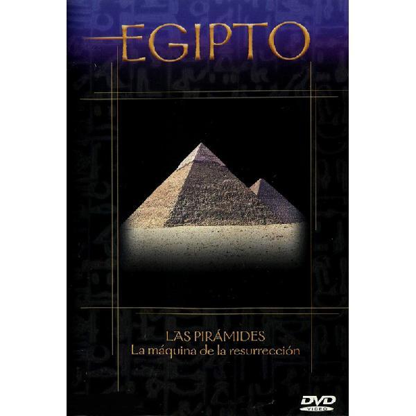 Egipto: las pirámides, la máquina de la resurrección