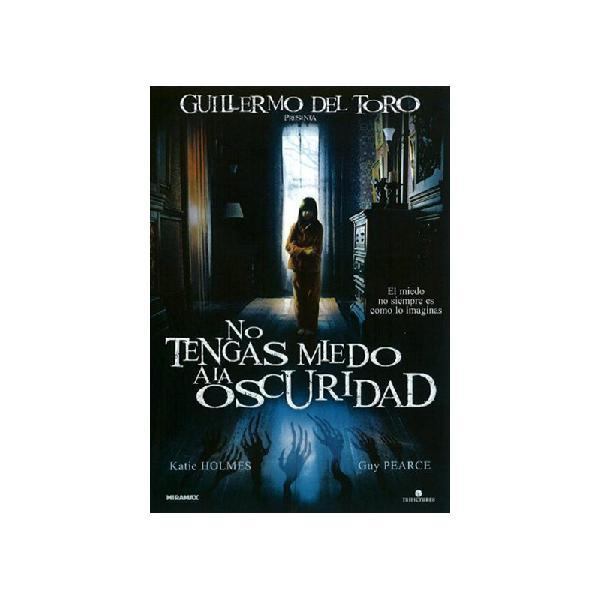 No tengas miedo a la oscuridad (don't be afraid of the dark)
