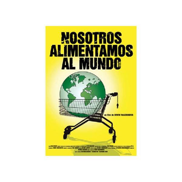 Nosotros alimentamos al mundo (we feed the world)