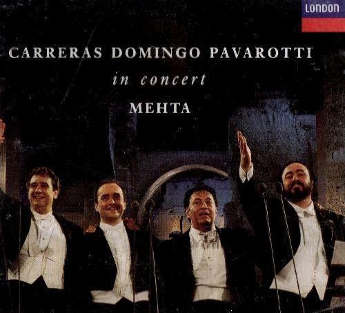 Carreras. domingo. pavarotti. in concert. mehta. los tres