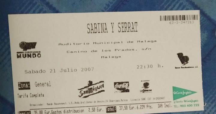 Sabina y serrat. entrada concierto 21 julio de 2007.