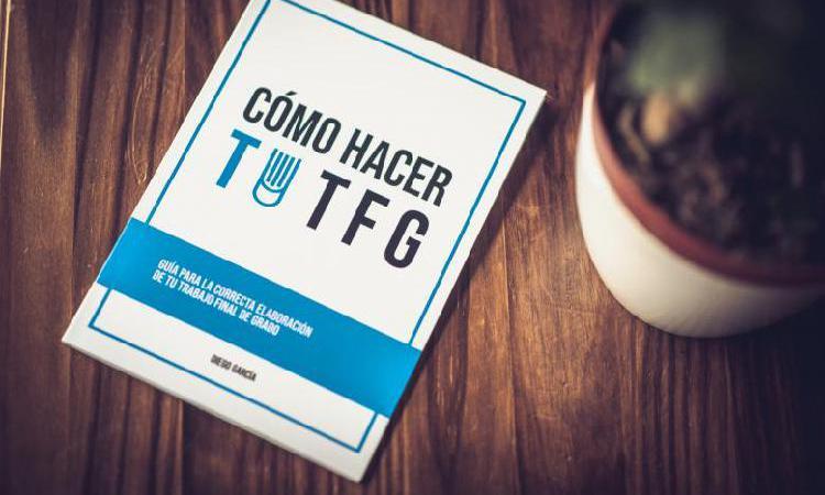 Cómo hacer tu tfg y no morir en el intento: el libro.