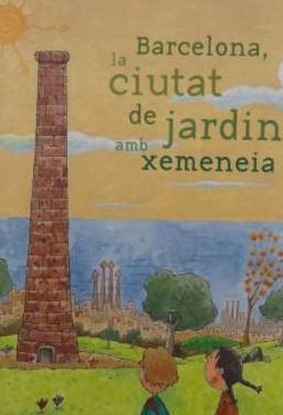 Barcelona, la ciutat de jardins amb xemaneia