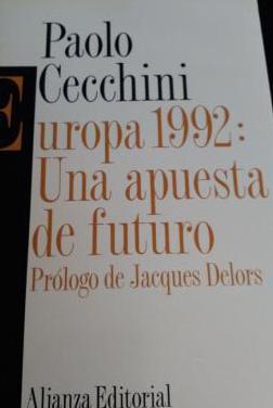 Europa 1992: una apuesta de futuro