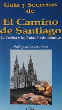 Guía y secretos de el camino de santiago