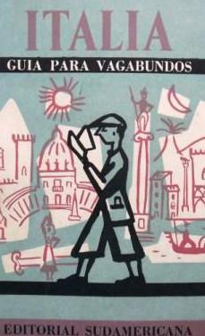 Italia. guía para vagabundos, 1962, arciniegas