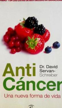 Libro anti cancer, una nueva forma de vida