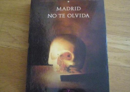 Madrid no te olvida