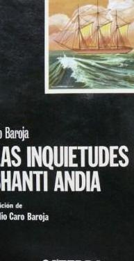 Pío baroja: las inquietudes de shanti andia