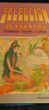 Seleccion de cuentos andersen, grimm