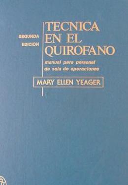 Tecnica en el quirofano - manual - 1971 -