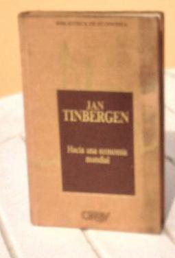 Tinbergen: hacia una economía mundial