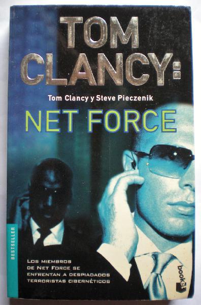 Net force, de clancy y steve pieczenit.