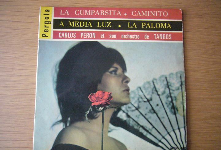 Carlos peron et son orchestre de tangos la cumparsita ep