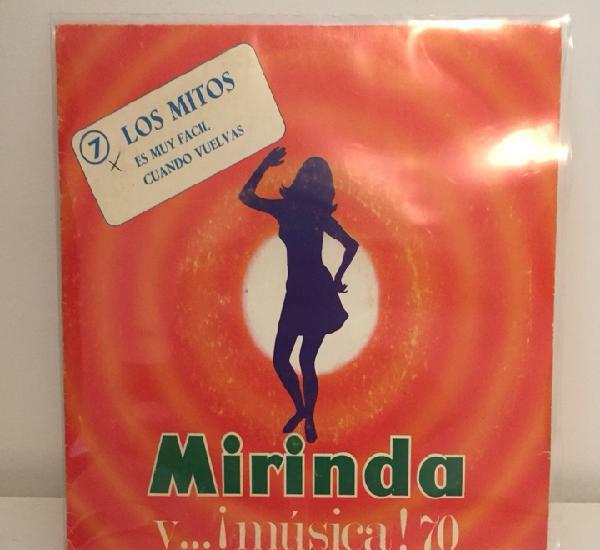 Los mitos-/es muy fácil/cuando vuelvas//n7 mirinda/single