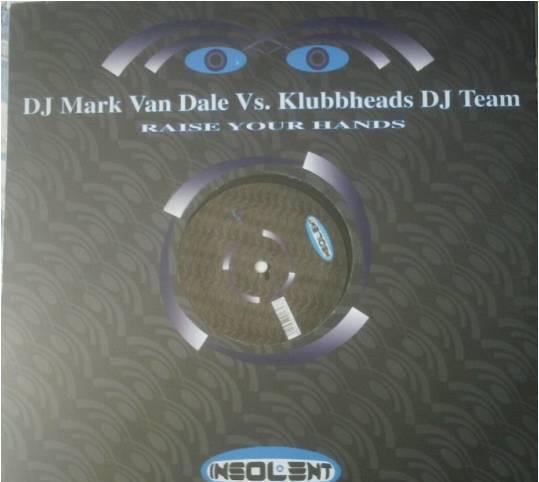 Mark van dalevs.klubbheads dj team*_–raise your