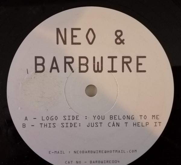 Neo & barbwire _– you belong to me / just can't help it