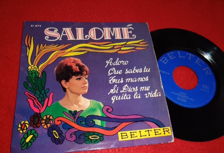 Salome adoro/que sabes tu/tus manos/si dios me quita la vida