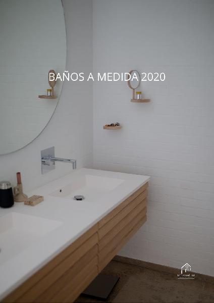 Baños a medida y de calidad. 2020