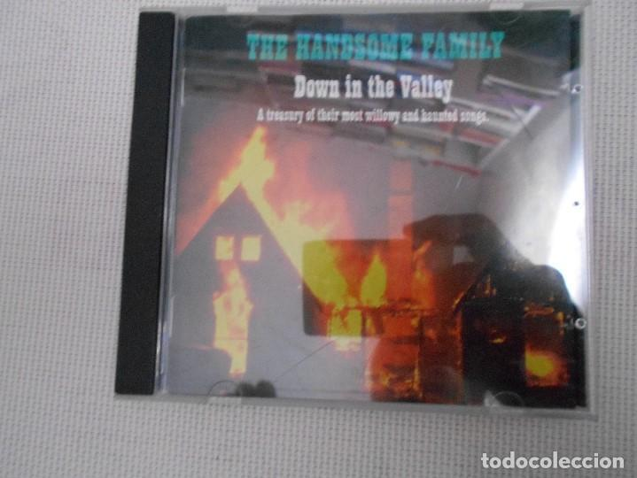 THE HANDSOME FAMILY. DOWN IN THE VALLEY. A TREASURY OF THEIR