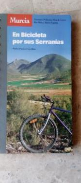 Murcia, en bicicleta por sus serranias.