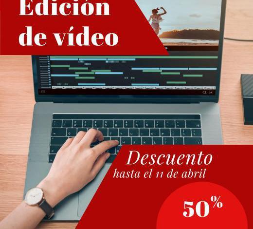Edición de vídeo. descuento del 50%