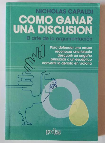 Cómo ganar una discusión.arte de la argumentación.